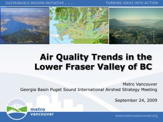 Air Quality Trends in the Lower Fraser Valley of BC