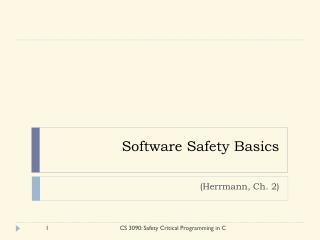 Software Safety Basics