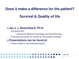 Does it make a difference for the patient? Survival & Quality of life