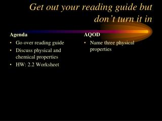 Get out your reading guide but don't turn it in