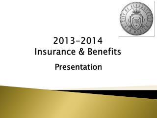 2013-2014 Insurance & Benefits