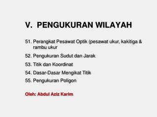 V.  PENGUKURAN WILAYAH