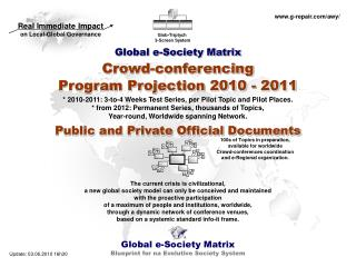 Global e-Society Matrix Crowd-conferencing Program Projection 2010 - 2011