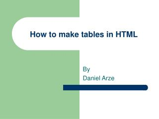 How to make tables in HTML