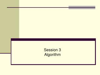 Session 3 Algorithm