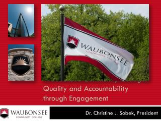 Waubonsee Community College: Quality and Accountability through Engagement
