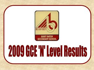 2009 GCE 'N' Level Results