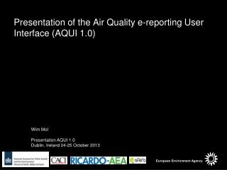 Presentation of the Air Quality e-reporting User Interface (AQUI 1.0)