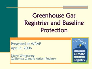 Greenhouse Gas Registries and Baseline Protection