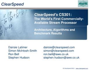 ClearSpeed's  CS301: The World's First Commercially-Available Stream Processor