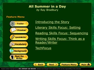 Introducing the Story Literary Skills Focus: Setting Reading Skills Focus: Sequencing