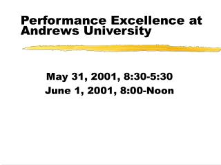 Performance Excellence at Andrews University