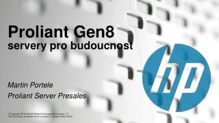 Proliant Gen8 servery pro budoucnost