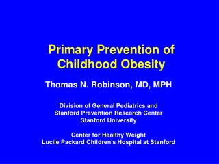 Primary Prevention of Childhood Obesity