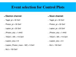 Event selection for Control Plots