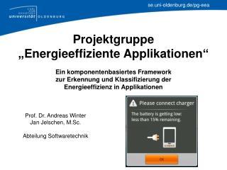 Prof. Dr. Andreas Winter Jan  Jelschen ,  M.Sc . Abteilung Softwaretechnik