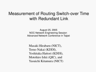 Measurement of Routing Switch-over Time with Redundant Link