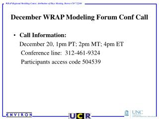 December WRAP Modeling Forum Conf Call