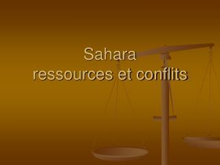 Sahara ressources et conflits