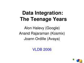 Data Integration:  The Teenage Years
