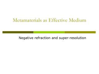 Metamaterials as Effective Medium