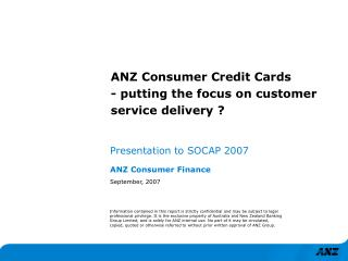 ANZ Consumer Credit Cards - putting the focus on customer service delivery ?