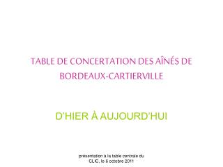 TABLE DE CONCERTATION DES AÎNÉS DE BORDEAUX-CARTIERVILLE