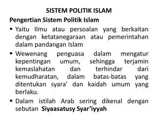 SISTEM POLITIK ISLAM Pengertian Sistem Politik Islam