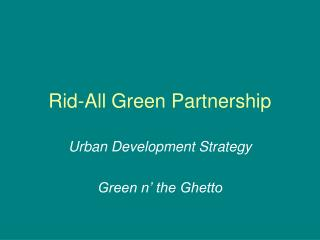 Rid-All Green Partnership