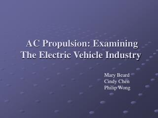 AC Propulsion: Examining The Electric Vehicle Industry