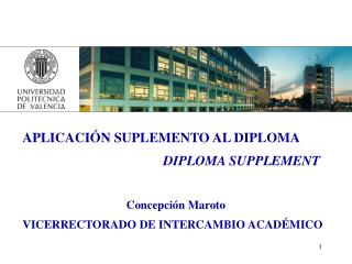 APLICACIÓN SUPLEMENTO AL DIPLOMA DIPLOMA SUPPLEMENT Concepción Maroto