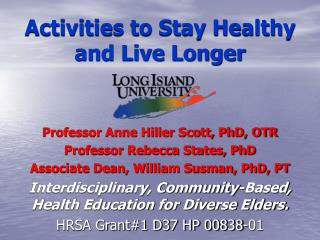 Activities to Stay Healthy  and Live Longer