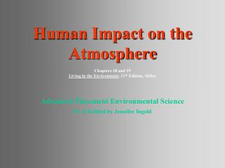 Advanced Placement Environmental Science Dr. E/Editied by Jennifer Ingold