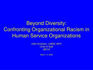 Beyond Diversity: Confronting Organizational Racism in Human Service Organizations