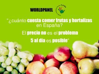 """""""¿cuánto  cuesta comer frutas y hortalizas  en España? El  precio no  es el  problema"""