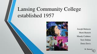 Lansing Community College established 1957
