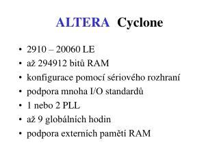 ALTERA Cyclone