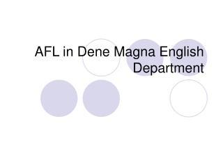 AFL in Dene Magna English Department