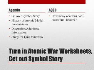 Turn in Atomic War Worksheets, Get out Symbol Story