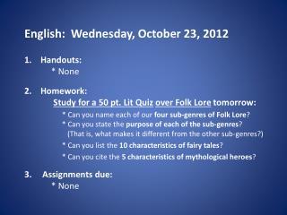 English :   Wednes day ,  October  23,  2012