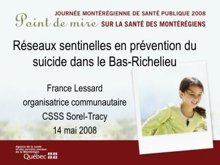 Réseaux sentinelles en prévention du suicide dans le Bas-Richelieu