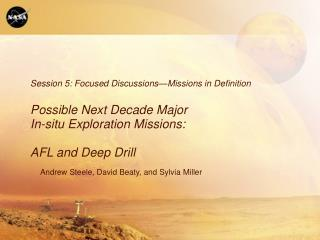 Session 5: Focused Discussions—Missions in Definition Possible Next Decade Major