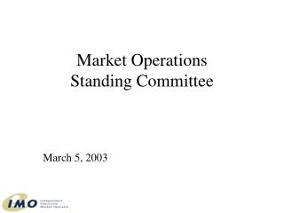 Market Operations  Standing Committee