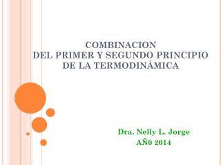 COMBINACION  DEL PRIMER Y SEGUNDO PRINCIPIO  DE LA TERMODINÁMICA