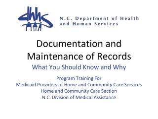Documentation and Maintenance of Records