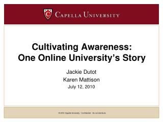 Cultivating Awareness:  One Online University's Story