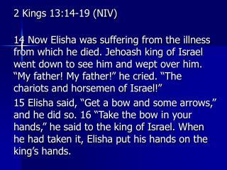 2 Kings 13:14-19 (NIV)