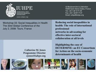 Workshop 33: Social Inequalities in Health The 33rd Global Conference of the  July 2, 2008: Tours, France