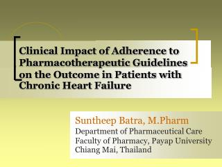 Suntheep Batra, M.Pharm Department of Pharmaceutical Care Faculty of Pharmacy, Payap University