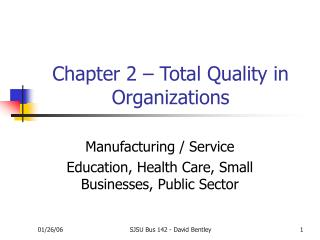 Chapter 2 – Total Quality in Organizations